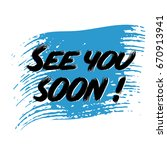 see you soon  modern black see... | Shutterstock .eps vector #670913941
