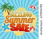 sizzling summer sale... | Shutterstock .eps vector #670964785