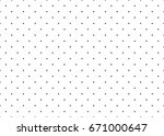 dotted simple seamless pattern.  | Shutterstock . vector #671000647
