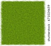 background of green grass.... | Shutterstock . vector #671024659