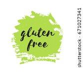 gluten free round stamp. vegan  ... | Shutterstock .eps vector #671027341