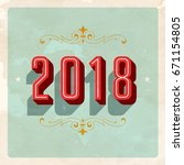 vintage 2018 new year's eve... | Shutterstock .eps vector #671154805