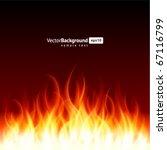 burn flame fire vector... | Shutterstock .eps vector #67116799