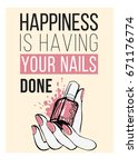 happiness is having your nails... | Shutterstock .eps vector #671176774