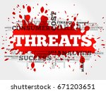 threats word cloud  business... | Shutterstock . vector #671203651