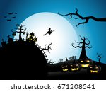 halloween  moon background with ... | Shutterstock .eps vector #671208541