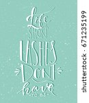 life is short lashes don't have ... | Shutterstock .eps vector #671235199