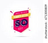 summer offer 50  off label | Shutterstock .eps vector #671300809