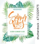 summer vibes beach party poster....   Shutterstock .eps vector #671320975