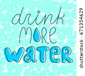 drink more water  inspiring... | Shutterstock .eps vector #671354629