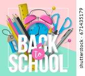 back to school banner design... | Shutterstock .eps vector #671435179