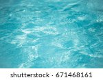 water defocus abstract and... | Shutterstock . vector #671468161