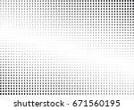 abstract halftone dotted... | Shutterstock .eps vector #671560195