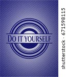 do it yourself with denim... | Shutterstock .eps vector #671598115