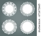 set of vintage round lace ... | Shutterstock .eps vector #671672665
