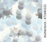 seamless pattern. translucent... | Shutterstock .eps vector #671682121
