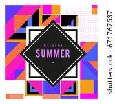 trendy vector summer cards... | Shutterstock .eps vector #671767537