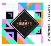 trendy vector summer cards... | Shutterstock .eps vector #671812981