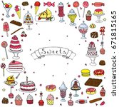 hand drawn doodle sweets set.... | Shutterstock .eps vector #671815165