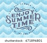 "lettering quote ""enjoy summer... 