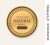 set of natural label and... | Shutterstock .eps vector #671978461