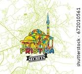 pristina travel secrets art map ... | Shutterstock .eps vector #672010561