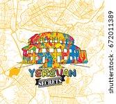 yerevan travel secrets art map... | Shutterstock .eps vector #672011389