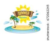 vector summer label with island ... | Shutterstock .eps vector #672062245