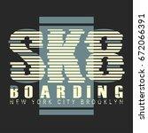 skate board brooklyn typography ... | Shutterstock .eps vector #672066391