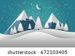pines and snow mountain. vector ... | Shutterstock .eps vector #672103405
