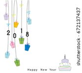 happy new year 2018  background ... | Shutterstock .eps vector #672137437