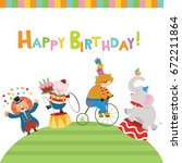 cute birthday card with circus... | Shutterstock .eps vector #672211864