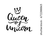 queen of unicorn lettering with ... | Shutterstock .eps vector #672288865