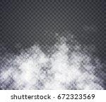 fog or smoke. illustration on... | Shutterstock .eps vector #672323569