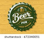 mug beer logo on cap   vector... | Shutterstock .eps vector #672340051