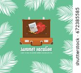 summer holiday vacation concept ... | Shutterstock .eps vector #672385585