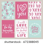 set of valentines day greeting ... | Shutterstock . vector #672388045