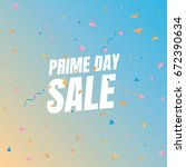 sale prime day sale. banner... | Shutterstock .eps vector #672390634