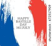 happy bastille day. 14th of... | Shutterstock .eps vector #672517909