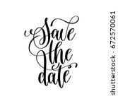 save the date black and white... | Shutterstock .eps vector #672570061