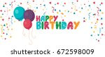 happy birthday | Shutterstock .eps vector #672598009