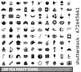 100 tea party icons set in... | Shutterstock . vector #672645661