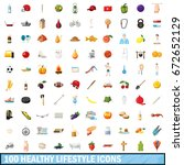 100 healthy lifestyle icons set ... | Shutterstock . vector #672652129