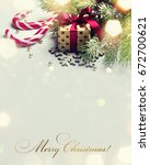 christmas backgroud with... | Shutterstock . vector #672700621