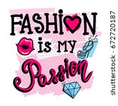 fashion is my passion. girlish... | Shutterstock .eps vector #672720187