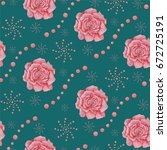 seamless pattern with roses and ... | Shutterstock . vector #672725191