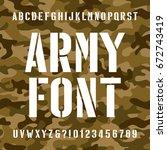 army stencil alphabet font.... | Shutterstock .eps vector #672743419