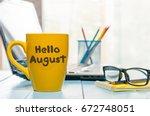 hello august   inscription at... | Shutterstock . vector #672748051