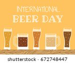 happy international beer day.... | Shutterstock .eps vector #672748447