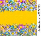 vector   colorful flower... | Shutterstock .eps vector #67274995